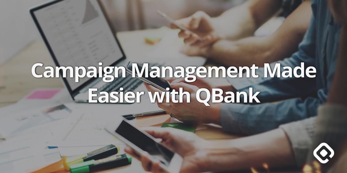 QBank Campaign Management